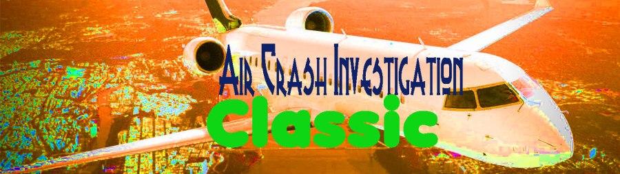 air crash investigation banner copy