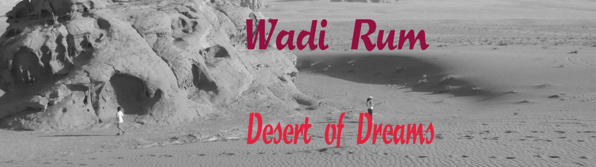 Wadi Rum – Desert of Dreams