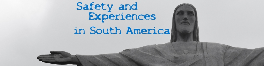saftey-and-experiences-in-south-america-banner-copy