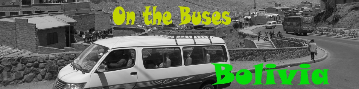 On the Buses – Bolivia