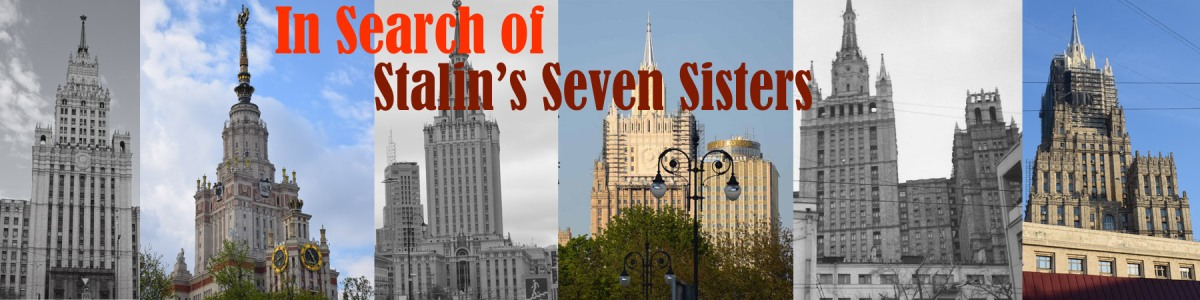 In Search of Stalin's Seven Sisters