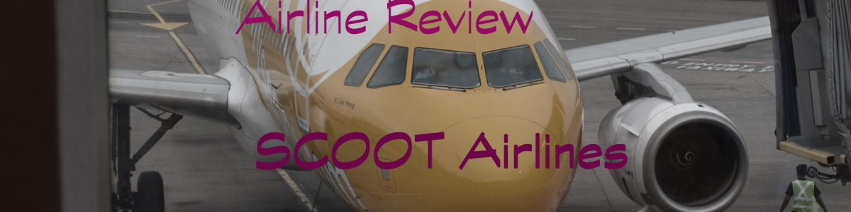 Airline Review – SCOOT Airlines