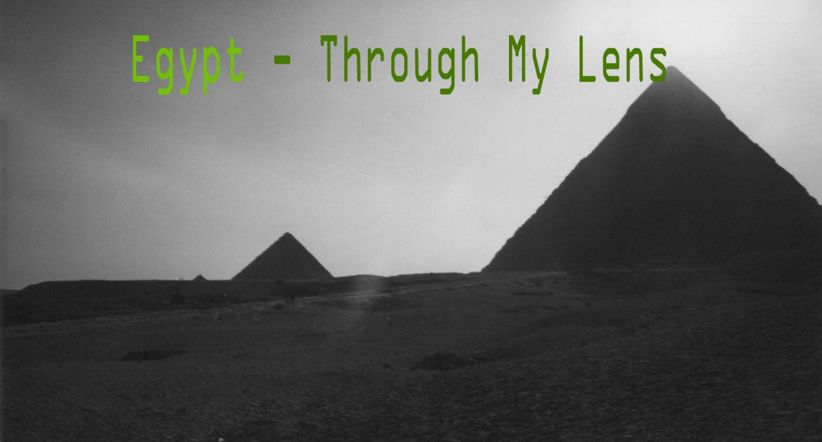 Egypt - Through My Lens