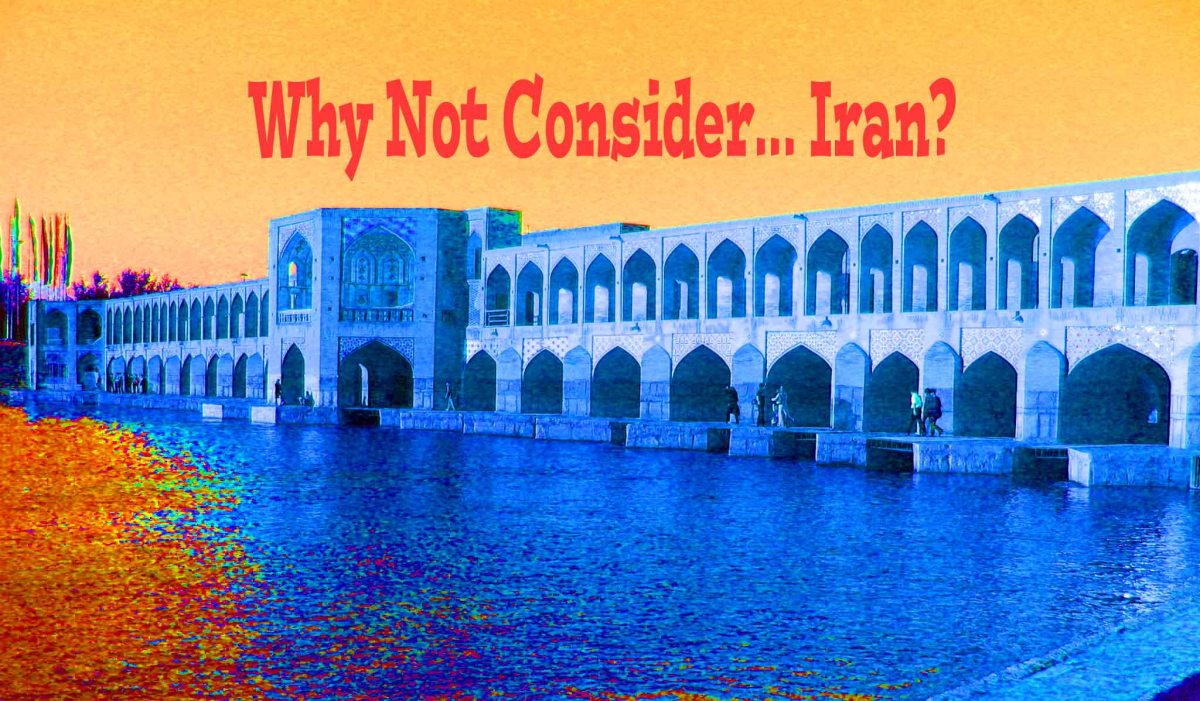 Why Not Consider... Iran?